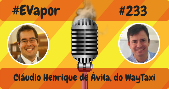 evapor - 0233 - Claudio Henrique de Avila do WayTaxi