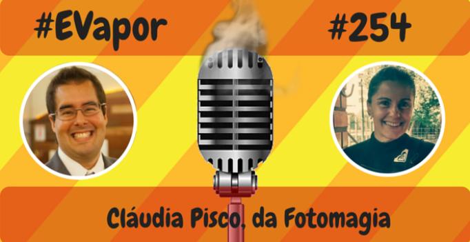 EVapor - 254 - Cláudia Pisco da Fotomagia